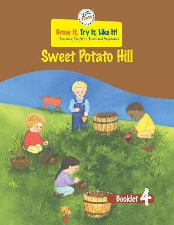 Sweet Potato Hill - Team Nutrition - US Department of Agriculture