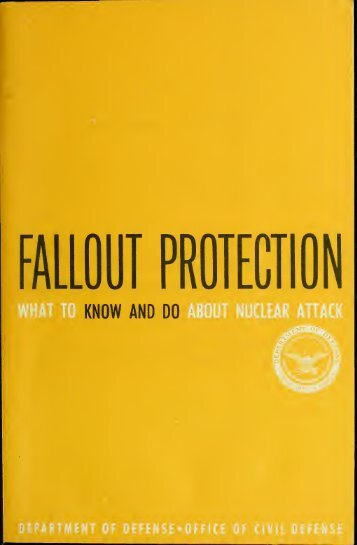 Fallout protection : what to know and do about nuclear attack