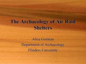 Adelaide's Air Raid Shelters - Flinders University
