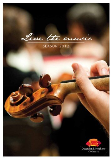 Live the music - Queensland Symphony Orchestra