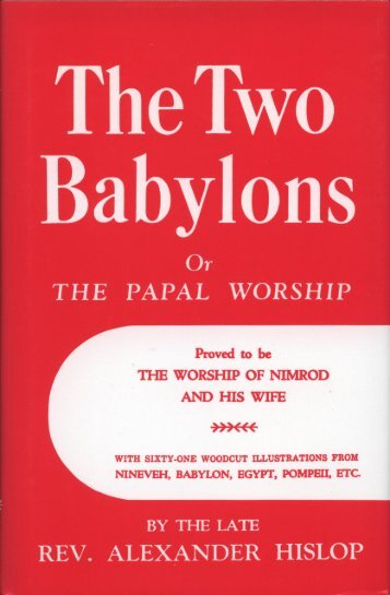 The Two Babylon's - Friendsofsabbath.org