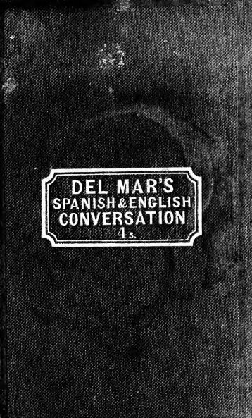 A new guide to Spanish and English conversation - National Library ...
