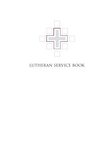LUTHERAN SERVICE BOOK   Concordia Publishing House