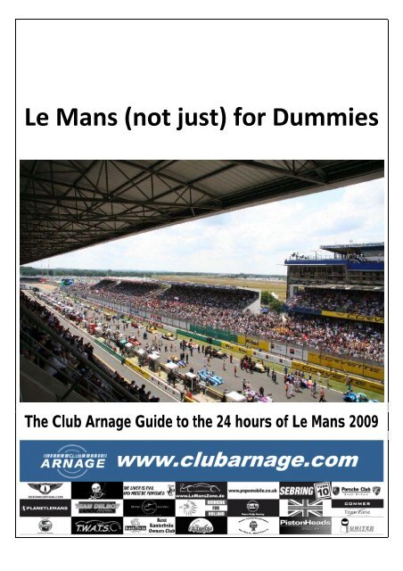 Le Mans Not Just For Dummies Club Arnage