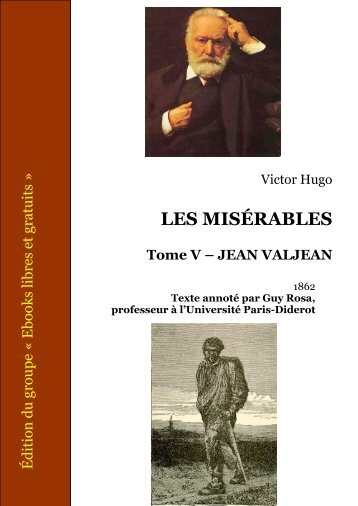Les Misérables - Tome V - Jean Valjean - Ebooks libres et gratuits