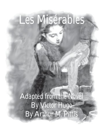 film adaptation les miserables by victor hugo essay The first film of les mis victor hugo sings again: on 'les misérables' los angeles review of books, 6671 sunset blvd, ste 1521, los angeles.