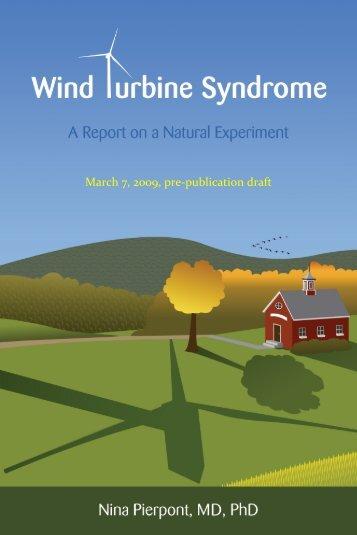 March 7, 2009, pre-publication draft - Wind Turbine Syndrome