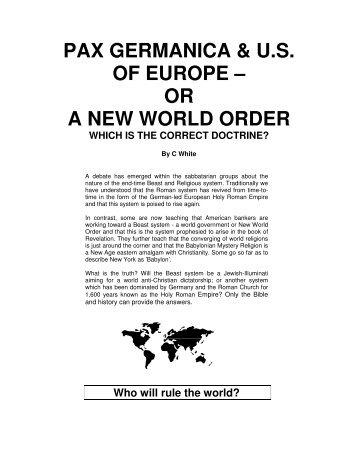PAX GERMANICA & U.S. OF EUROPE – OR A ... - Origin of Nations