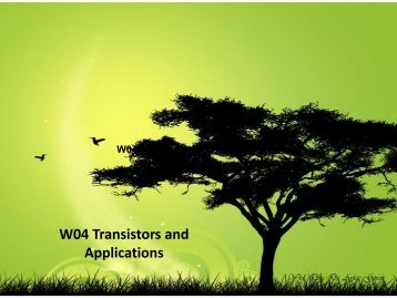 W04 Transistors and Applications