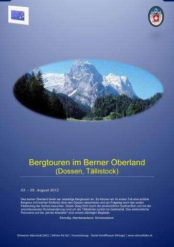 Bergtouren im Berner Oberland - Der Schneefalke
