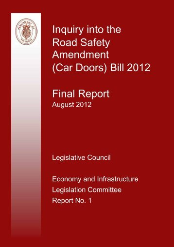 Inquiry into the Road Safety Amendment (Car Doors) Bill 2012 Final ...
