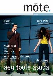 Mati Unt koolilapse telefonid: stressist jaala ehita koju Jüri Pino - Tele2
