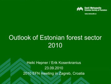 Outlook of Estonian forest sector 2010