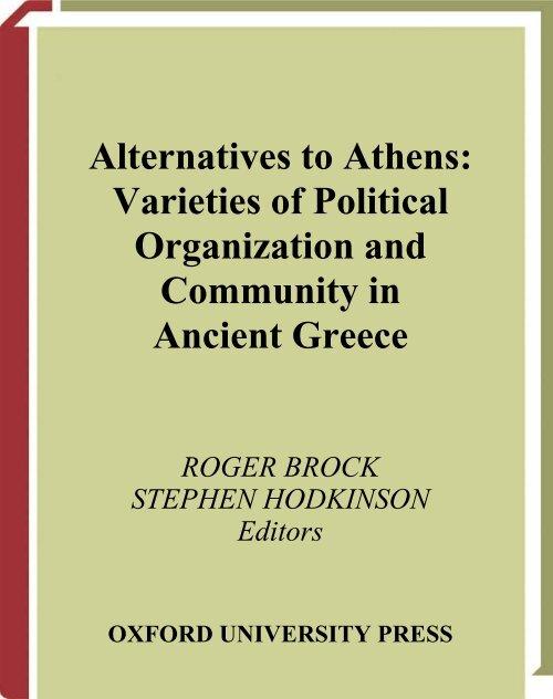 Alternatives to Athens: Varieties of Political Organization