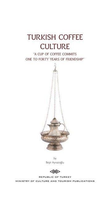 TURKISH COFFEE CULTURE - TEDA