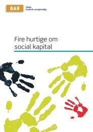 Hent Fire hurtige om social kapital - Arbejdsmiljoweb.dk
