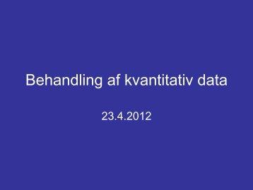 Analyse af kvantitativ data_d 23 4 2012