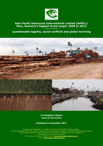 APRIL: Riau, Sumatra's biggest forest pulper ... - eyes on the forest
