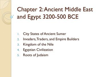 Chapter 2: Ancient Middle East and Egypt 3200-500 BCE