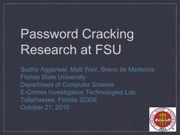 Password Cracking Research at FSU - FSU Computer Science ...