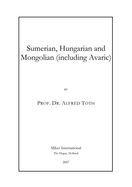 Sumerian, Hungarian and Mongolian (including Avaric)
