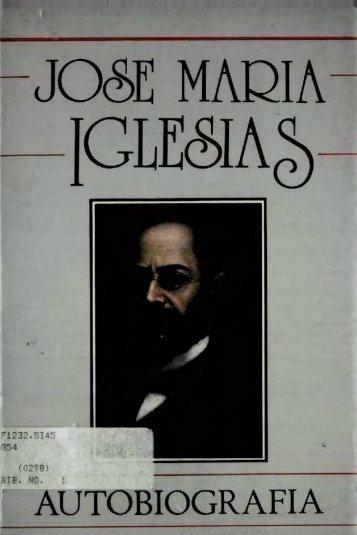 José María Iglesias - Autobiografía - Bicentenario