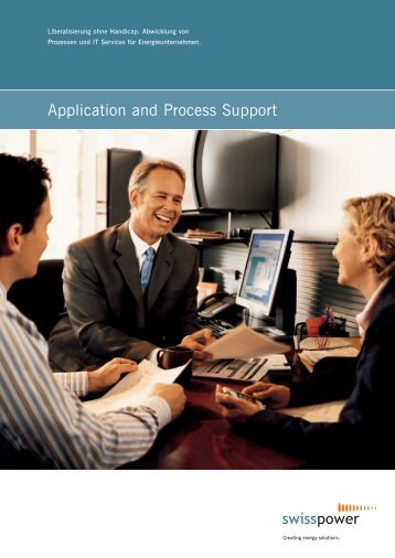 Application and Process Support