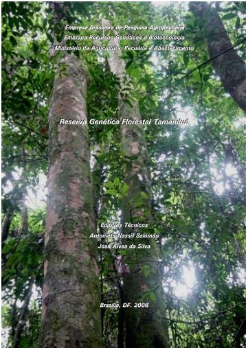 Reserva Genética Florestal Tamanduá - Embrapa Recursos ...
