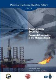 Regional Cooperation in the Malacca Strait - Royal Australian Navy