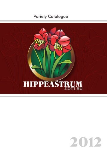 Download our 2012 Catalogue - Hippeastrum Bulbs and Seeds