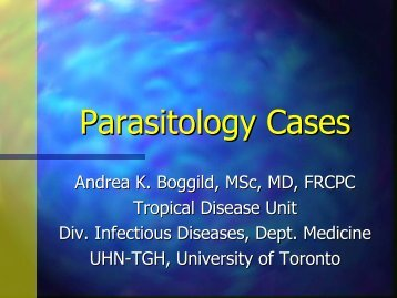 Parasitology Cases - Infectious Diseases - University of Toronto