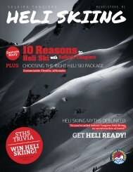 10 Reasons - Selkirk Tangiers Helicopter Skiing