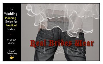 Real Brides Wear Jeans Wedding Guide