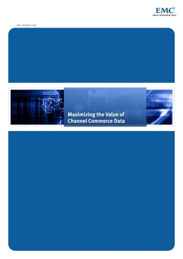 H5651-Maximizing the Value of Channel Commerce Data EMC ...
