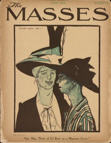 The Masses Vol. 4, No. 9 (June 1913) - the CDI home page.