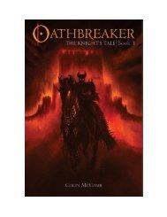 Oathbreaker, Book 1: The Knight's Tale - Colin McComb
