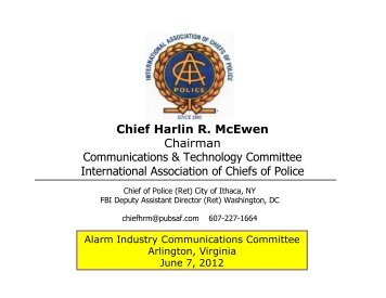 Chief Harlin R. McEwen Chairman Communications ... - Ltfiore.com