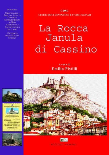 Emilio Pistilli, La Rocca Janula di Cassino attraverso - Studi Cassinati