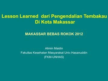 Lesson learned from Makassar Tobacco Control1.pdf - Kebijakan ...