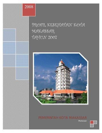 profil kesehatan kota makassar tahun 2007 - Dinkes Sulsel