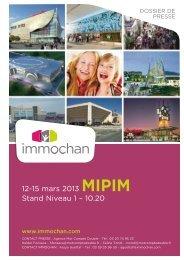 12-15 mars 2013 MIPIM Stand Niveau 1 – 10.20 - Immochan