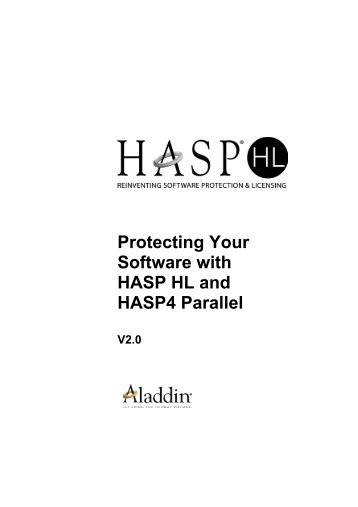 Protecting Your Software with HASP HL and HASP4 Parallel