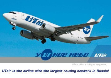 UTair is the airline with the largest routing network in Russia!