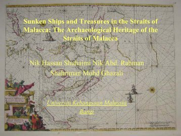 The Archaeological Heritage of the Straits of Malacca Nik Hassan ...