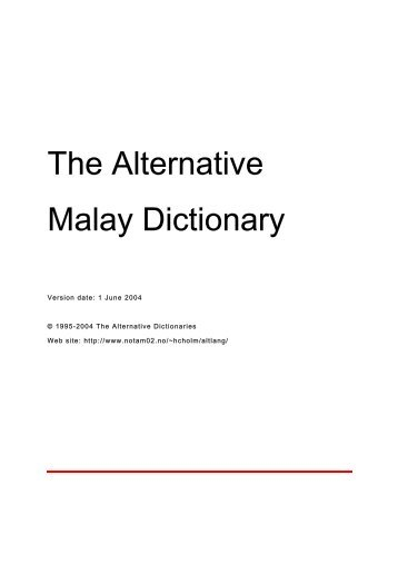 The Alternative Malay Dictionary - The Alternative Dictionaries