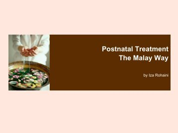 Postnatal Treatment In Malay Society, Immediately ... - The Malay Way