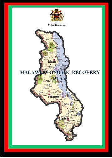 MALAWI ECONOMIC RECOVERY PLAN - Malawi Government
