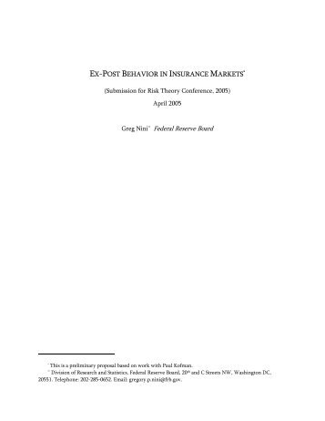 EX-POST BEHAVIOR IN INSURANCE MARKETS* Greg Nini ...