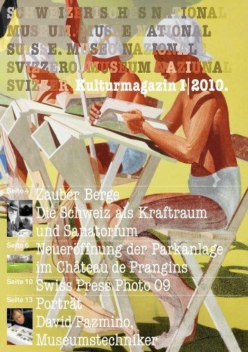 Landesmuseum Zürich 20.03.–18.04.2010