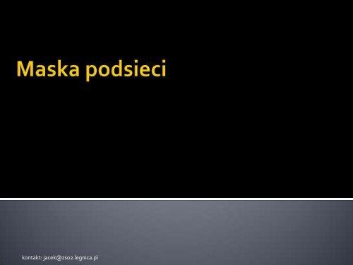 kontakt: jacek@zso2.legnica.pl